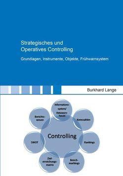 Strategisches und Operatives Controlling von Lange,  Burkhard