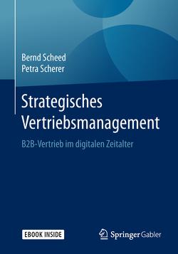 Strategisches Vertriebsmanagement von Scheed,  Bernd, Scherer,  Petra