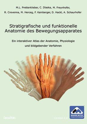 Stratigrafische und funktionelle Anatomie des Bewegungsapparates von Dlaska,  Constantin, Freynhofer,  Matthias, Pretterklieber,  Michael L