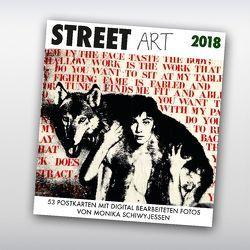 Street Art 2018 von Schiwy-Jessen,  Monika