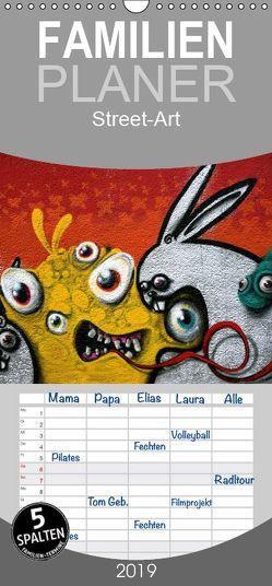 Street-Art 2019 – Familienplaner hoch (Wandkalender 2019 , 21 cm x 45 cm, hoch) von Stolzenburg,  Kerstin