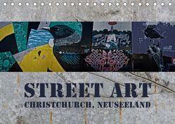 Street Art – Christchurch, Neuseeland (Tischkalender 2019 DIN A5 quer)