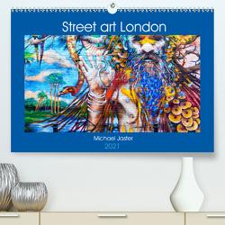 Street art London Michael Jaster (Premium, hochwertiger DIN A2 Wandkalender 2021, Kunstdruck in Hochglanz) von Jaster,  Michael