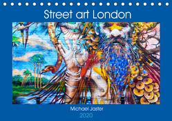 Street art London Michael Jaster (Tischkalender 2020 DIN A5 quer) von Jaster,  Michael