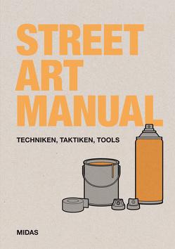 Street Art Manual von Posters,  Bill