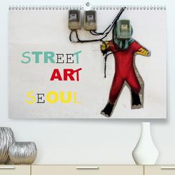Street Art Seoul (Premium, hochwertiger DIN A2 Wandkalender 2021, Kunstdruck in Hochglanz) von Albilt,  Rabea
