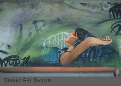 Street Art / Street Art Berlin von Larisch,  Heike