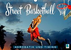 Street Basketball: Akrobatik und Timing (Wandkalender 2021 DIN A3 quer) von CALVENDO