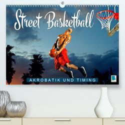 Street Basketball: Akrobatik und Timing (Premium, hochwertiger DIN A2 Wandkalender 2020, Kunstdruck in Hochglanz) von CALVENDO