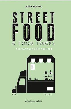 Street Food & Food Trucks von Batista, João