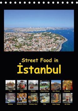 Street Food in Istanbul (Tischkalender 2018 DIN A5 hoch) von Liepke,  Claus, Liepke,  Dilek