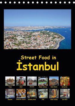 Street Food in Istanbul (Tischkalender 2019 DIN A5 hoch) von Liepke,  Claus, Liepke,  Dilek