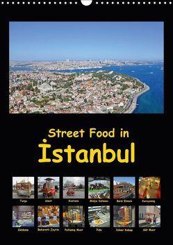 Street Food in Istanbul (Wandkalender 2018 DIN A3 hoch) von Liepke,  Claus, Liepke,  Dilek