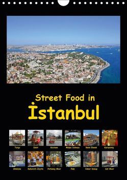 Street Food in Istanbul (Wandkalender 2019 DIN A4 hoch) von Liepke,  Claus, Liepke,  Dilek