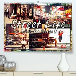 Street Life, das Leben der Straße (Premium, hochwertiger DIN A2 Wandkalender 2020, Kunstdruck in Hochglanz) von Roder,  Peter