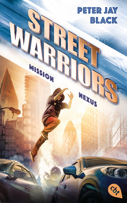 Street Warriors – Mission Nexus von Black,  Peter Jay, Ohlsen,  Tanja