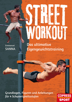 Street Workout von Sanna,  Emmanuel