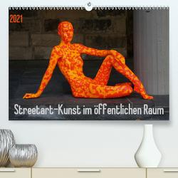 Streetart – Kunst im öffentlichen Raum (Premium, hochwertiger DIN A2 Wandkalender 2021, Kunstdruck in Hochglanz) von SchnelleWelten