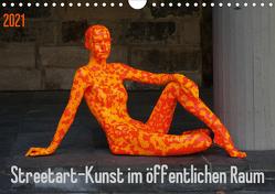 Streetart – Kunst im öffentlichen Raum (Wandkalender 2021 DIN A4 quer) von SchnelleWelten