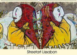 Streetart Lissabon (Wandkalender 2019 DIN A2 quer) von Schmitz,  Michael
