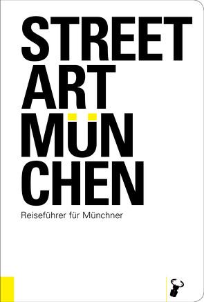 Streetart München von Arz,  Martin