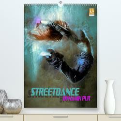 Streetdance – Dynamik pur (Premium, hochwertiger DIN A2 Wandkalender 2020, Kunstdruck in Hochglanz) von Bleicher,  Renate