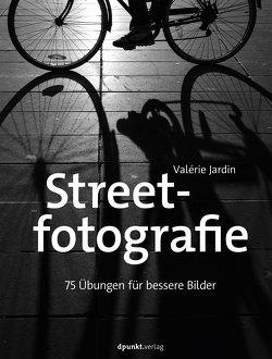Streetfotografie von Jardin,  Valérie, Kommer,  Christoph, Kommer,  Isolde
