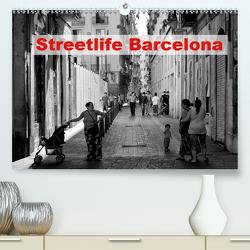 Streetlife Barcelona (Premium, hochwertiger DIN A2 Wandkalender 2020, Kunstdruck in Hochglanz) von Klesse,  Andreas