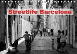 Streetlife Barcelona (Tischkalender 2019 DIN A5 quer) von Klesse,  Andreas