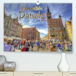 Streetlife Danzig (Premium, hochwertiger DIN A2 Wandkalender 2021, Kunstdruck in Hochglanz) von Michalzik,  Paul