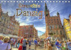 Streetlife Danzig (Tischkalender 2019 DIN A5 quer) von Michalzik,  Paul
