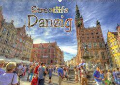 Streetlife Danzig (Wandkalender 2019 DIN A2 quer) von Michalzik,  Paul