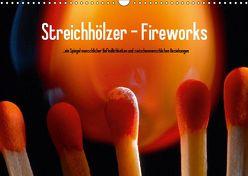 Streichhölzer – Fireworks (Wandkalender 2019 DIN A3 quer) von Fotodesign,  Black&White, Wehrle & Uwe Frank,  Ralf
