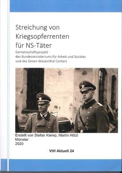 Streichung von Kriegsopferrenten für NS-Täter von Hölzl,  Martin, Klemp,  Stefan, Spieker,  Christoph