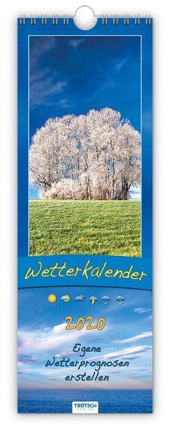 """Streifenkalender """"Wetterkalender"""" 2020 von Uebel,  Rolf-Eckart"""