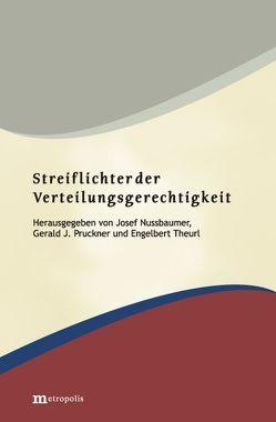 Streiflichter der Verteilungsgerechtigkeit von Nussbaumer,  Josef, Pruckner,  Gerald J, Theurl,  Engelbert