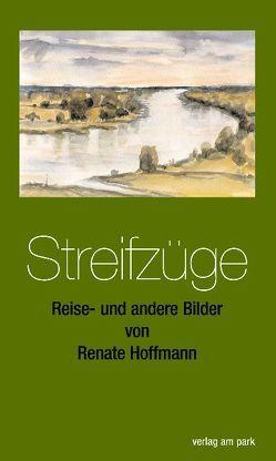 Streifzüge von Hoffmann,  Peter, Hoffmann,  Renate