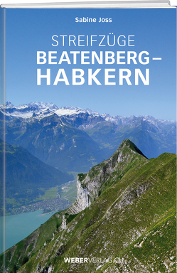 Streifzüge Beatenberg – Habkern von Joss,  Sabine