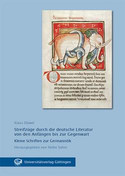 Streifzüge durch die deutsche Literatur von den Anfängen bis zur Gegenwart von Düwel,  Klaus, Sahm,  Heike