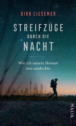 Streifzüge durch die Nacht von Liesemer,  Dirk