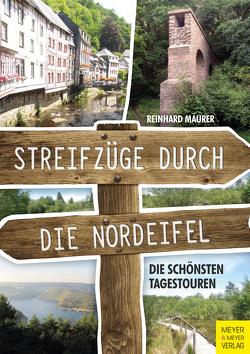 Streifzüge durch die Nordeifel von Mäurer,  Reinhard