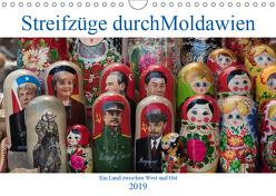 Streifzüge durch Moldawien (Wandkalender 2019 DIN A4 quer) von Hegerfeld-Reckert,  Anneli
