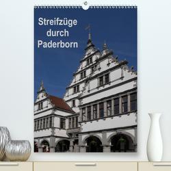 Streifzüge durch Paderborn (Premium, hochwertiger DIN A2 Wandkalender 2021, Kunstdruck in Hochglanz) von Hegerfeld-Reckert,  Anneli