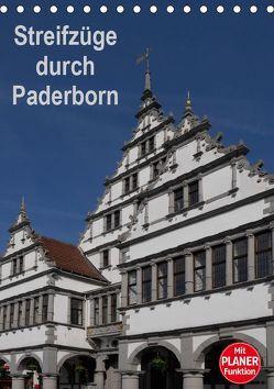 Streifzüge durch Paderborn (Tischkalender 2019 DIN A5 hoch)