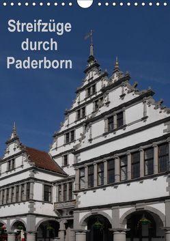 Streifzüge durch Paderborn (Wandkalender 2018 DIN A4 hoch) von Hegerfeld-Reckert,  Anneli