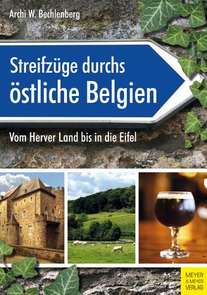 Streifzüge durchs östliche Belgien von Bechlenberg,  Archi W.