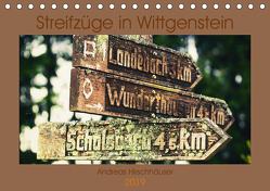 Streifzüge in Wittgenstein (Tischkalender 2019 DIN A5 quer) von Hirschhäuser,  Andreas