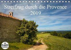 Streifzug durch die Provence (Tischkalender 2019 DIN A5 quer) von Karius,  Kirsten