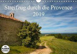 Streifzug durch die Provence (Wandkalender 2019 DIN A4 quer) von Karius,  Kirsten