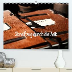 Streifzug durch die Zeit (Premium, hochwertiger DIN A2 Wandkalender 2021, Kunstdruck in Hochglanz) von Kimmig,  Angelika